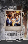 encounters on the front line by elaine harvey