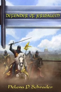 Defender of Jerusalem by Helena P. Schrader