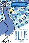 Blue by Kayce Hughlett