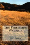 Philistine Warrior review by Chanticleer Reviews