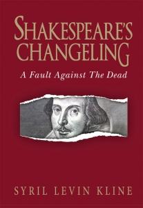 Shakespeare's Changeling by Kline