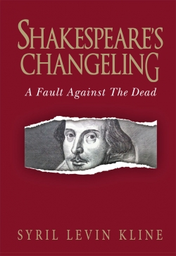 Shakespeare's Changeling by Kline
