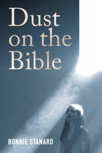 Dust on the Bible by Bonnie Stanard